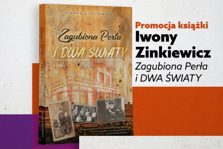 Iwona Zinkiewicz: The Lost Pearl and Two Worlds